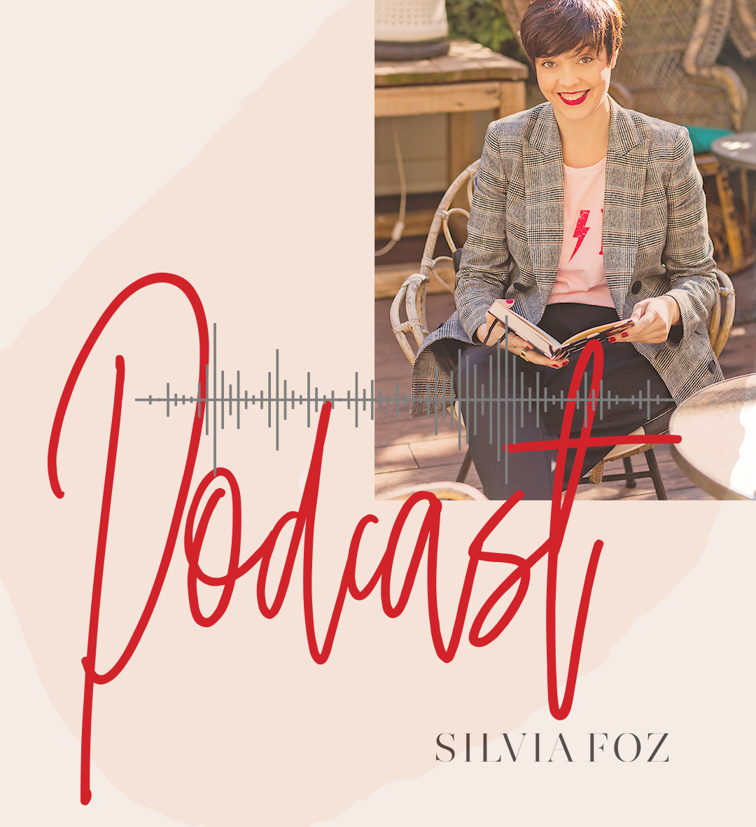Silvia Foz podcast de estilo