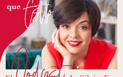 Mucho más que estilo | El podcast de Silvia Foz. Capítulo 1: Ilusiónate