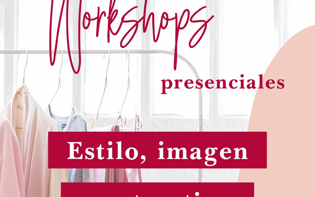 """Workshops presenciales """"Estilo, imagen y autoestima"""". ¡Ya puedes apuntarte!"""